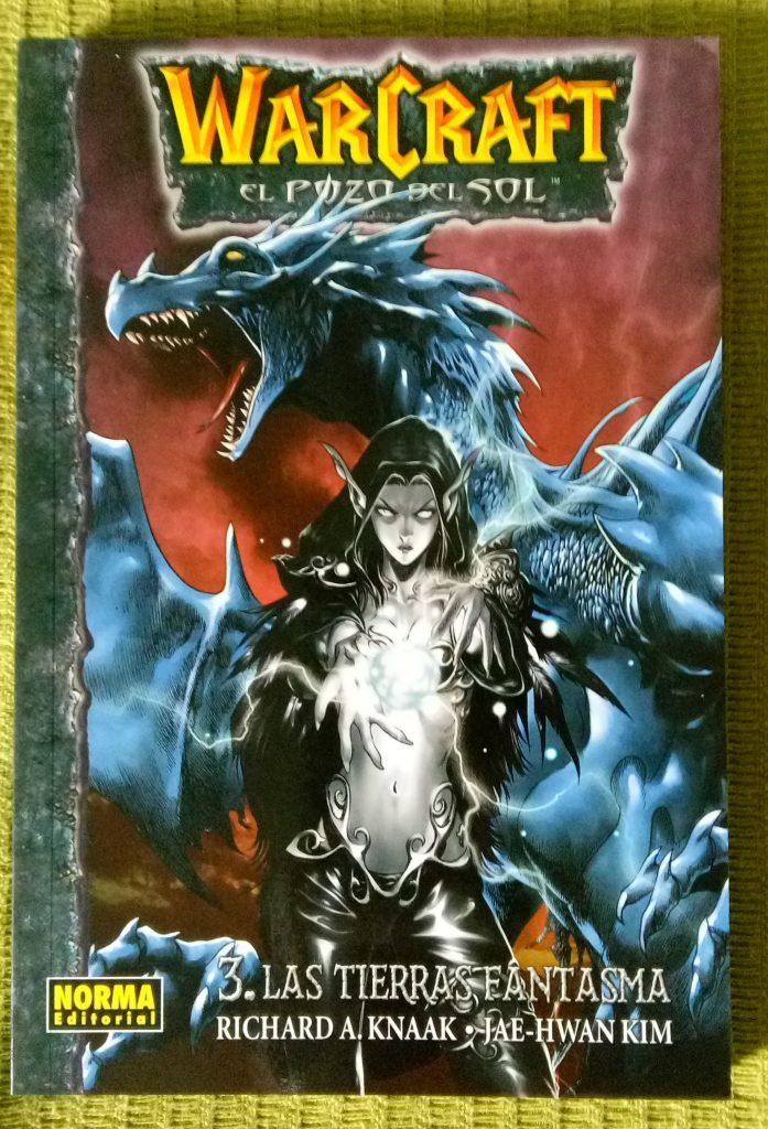 Resumen de Warcraft: El pozo del sol - Las tierras fantasma