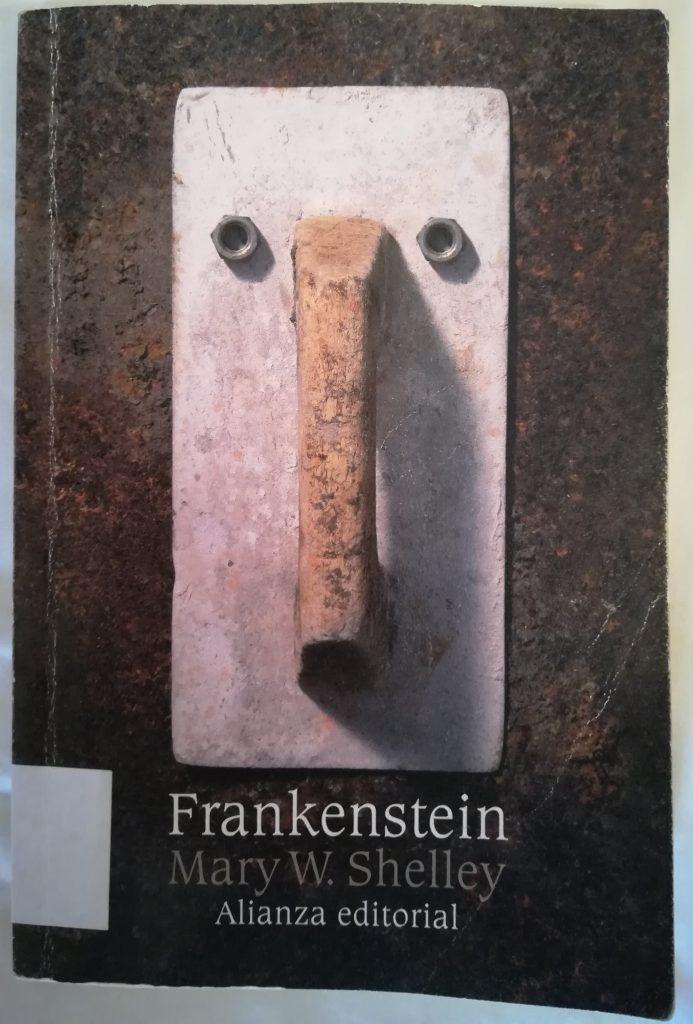 Reseña de Frankenstein o el moderno Prometeo