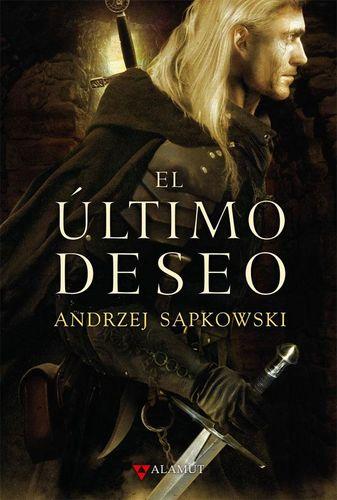 Reseña de El último deseo de Andrzej Sapkowski