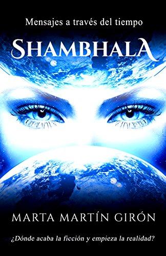 Reseña de Shambhala, Mensajes a través del tiempo
