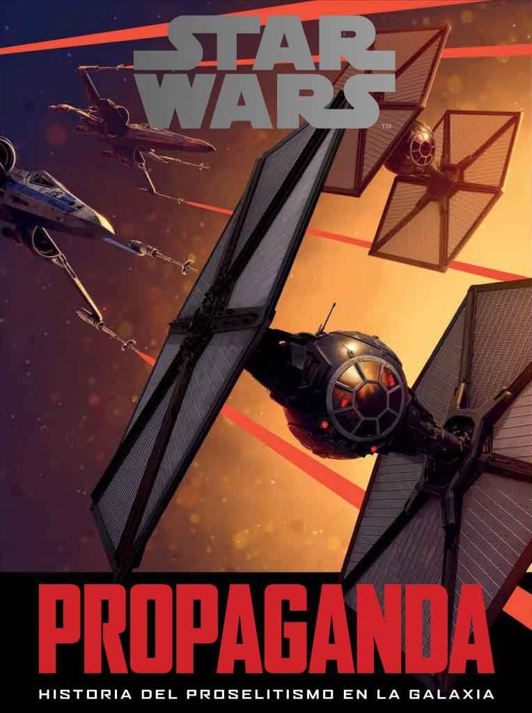 Reseña de Star Wars Propaganda: Historia del proselitismo en la galaxia
