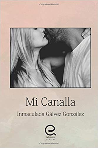 InfoBook #1: Mi canalla de Inmaculada Gálvez