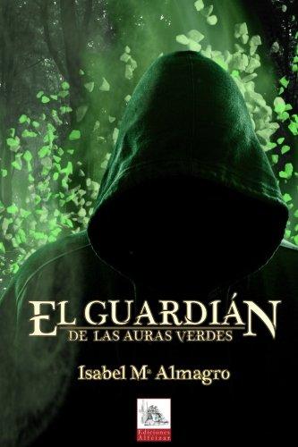 Reseña de El guardián de las Auras Verdes