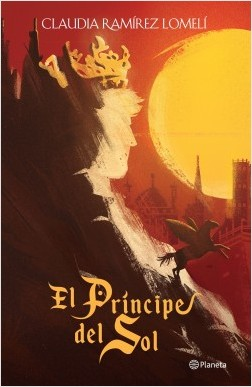 Reseña de El príncipe del sol de Claudia Ramírez Lomelí