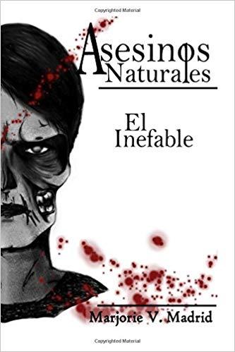 Reseña de Asesinos Naturales: El Inefable de Marjorie V. Madrid