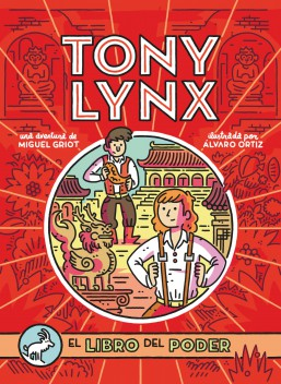 Reseña de Diarios de Tony Lynx: El libro del poder de Miguel Griot