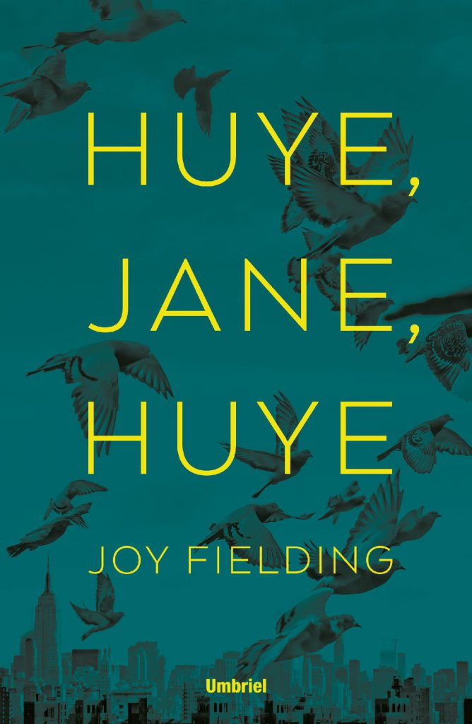 Reseña de Huye, Jane, huye de Joy Fielding