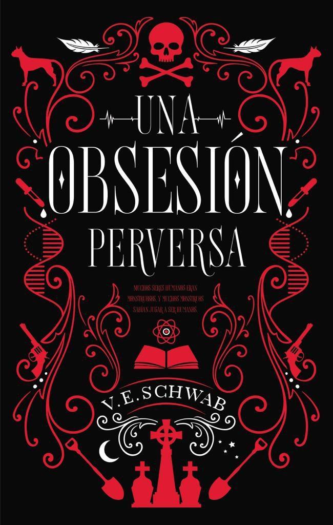 Reseña de Una obsesión perversa por V. E. Schwab