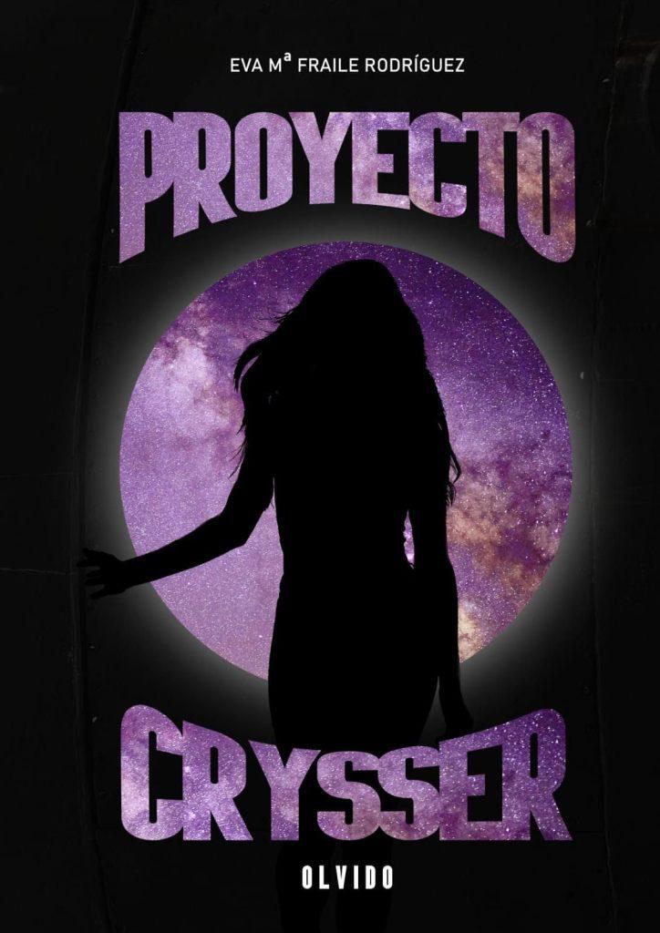 Booktour +  Reseña: Proyecto Crysser. Olvido de Eva Mª Fraile Rodríguez