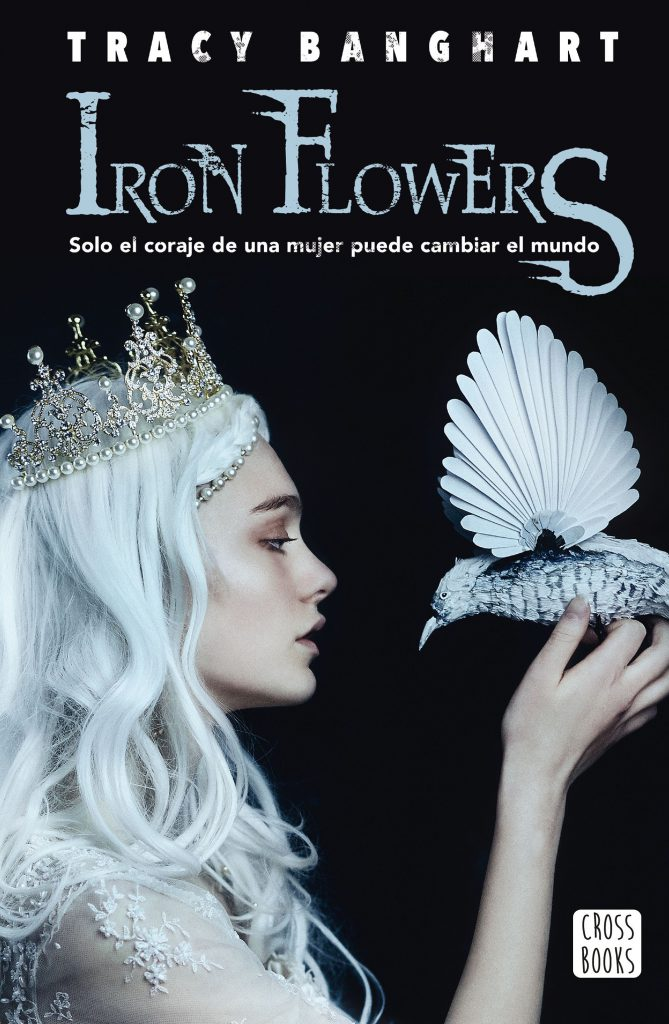 Reseña de Iron Flowers de Tracy Banghart