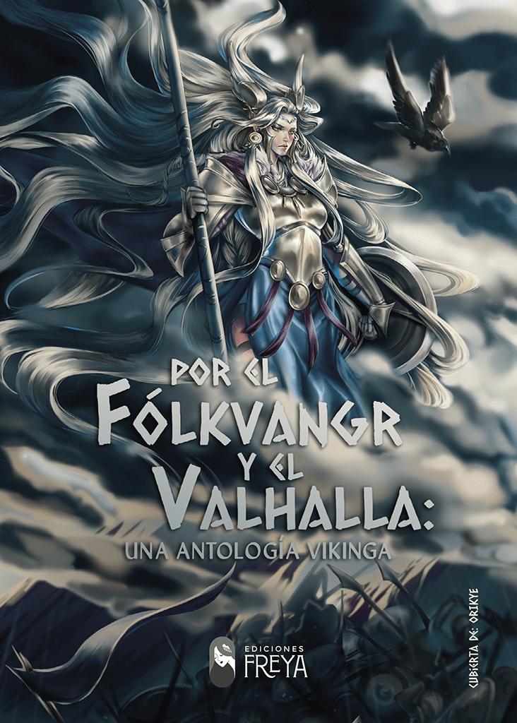Reseña de Por el Fólkvangr y el Valhalla: una antología vikinga por VV.AA.