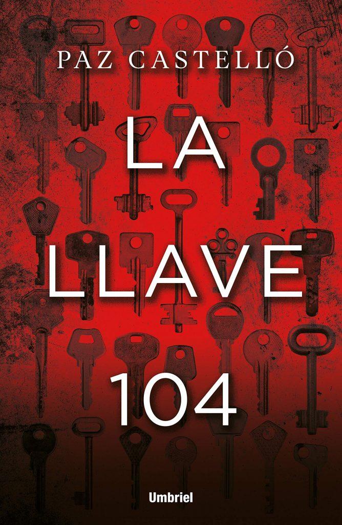 Reseña La llave 104 de Paz Castelló