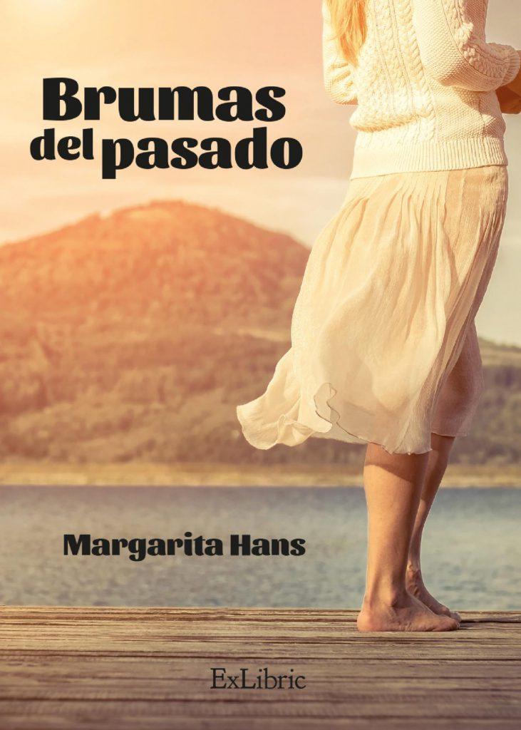 Reseña de Brumas del pasado de Margarita Hans