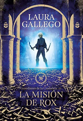 Reseña de La misión de Rox de Laura Gallego
