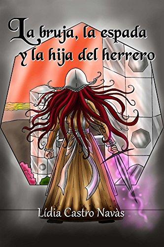 Reseña de La bruja, la espada y la hija del herrero de Lídia Castro Navàs