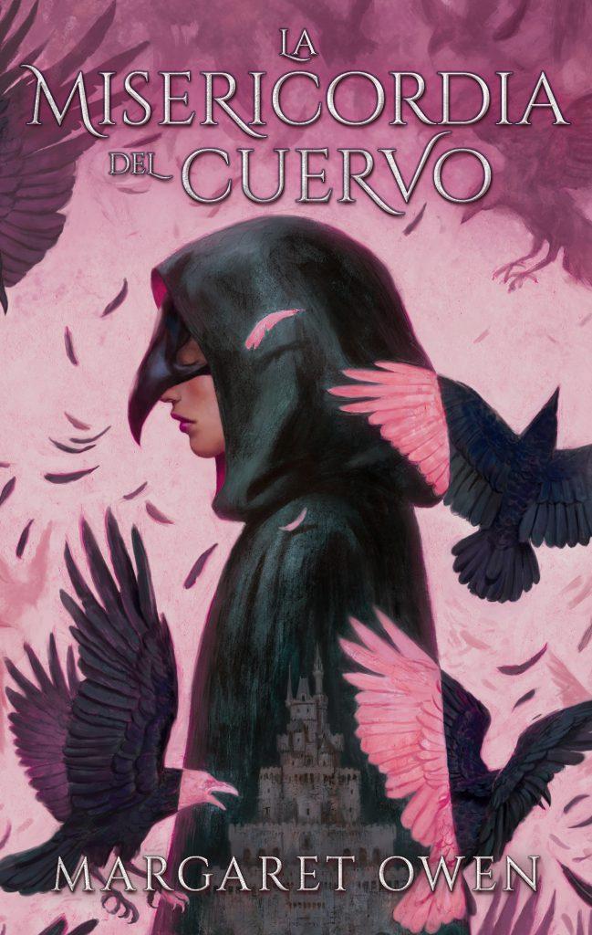 Reseña de La misericordia del cuervo de Margaret Owen