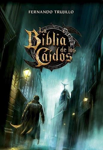 Reseña de La Biblia de los caídos de Fernando Trujillo