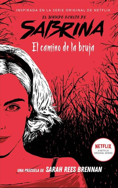 Reseña de El mundo oculto de Sabrina: El camino de la bruja de Sarah Rees Brennan