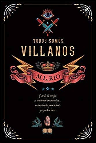 Reseña de Todos somos villanos de M.L. Rio