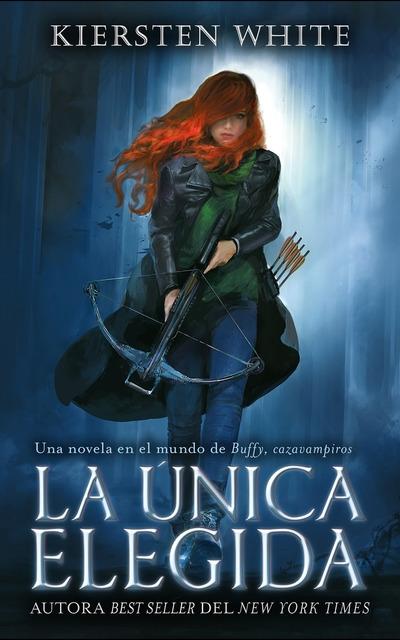 ¡Exclusiva! Adelanto de La única elegida: Una novela en el mundo de Buffy, cazavampiros