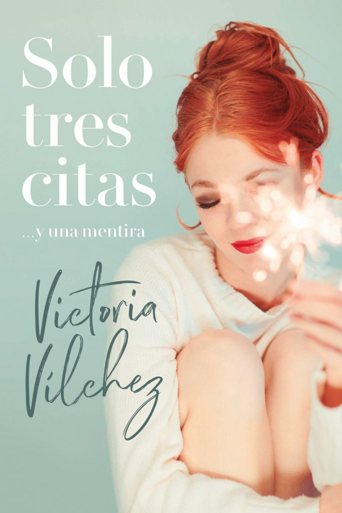 Reseña de Solo tres citas... y una mentira de Victoria Vílchez