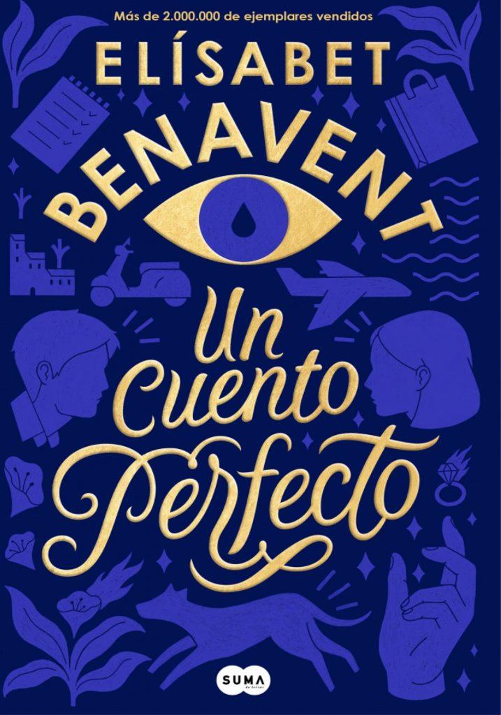 Reseña de Un cuento perfecto de Elísabet Benavent