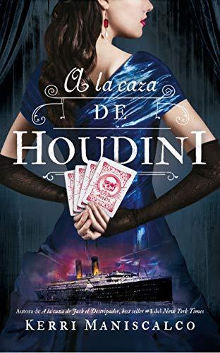 Reseña de A la caza de Houdini de Kerri Maniscalco