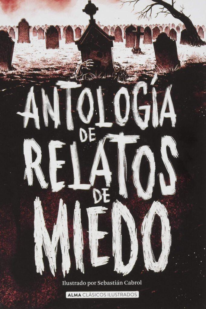 Reseña de Antología de relatos de miedo de VV. AA.
