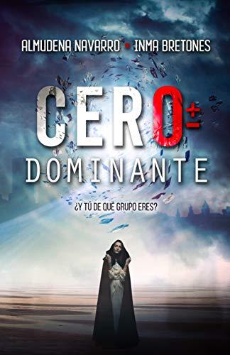 Reseña de Cero dominante de Almudena Navarro e Inma Bretones