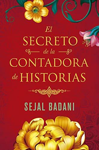 Reseña de El secreto de la contadora de historias de Sejal Badani