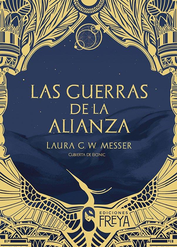 Reseña de Las guerras de la alianza de Laura G.W. Messer