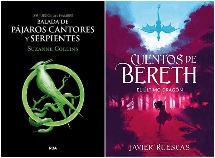 Reseñas: Balada de pájaros cantores y serpientes de Suzanne Collins y El último dragón de Javier Ruescas