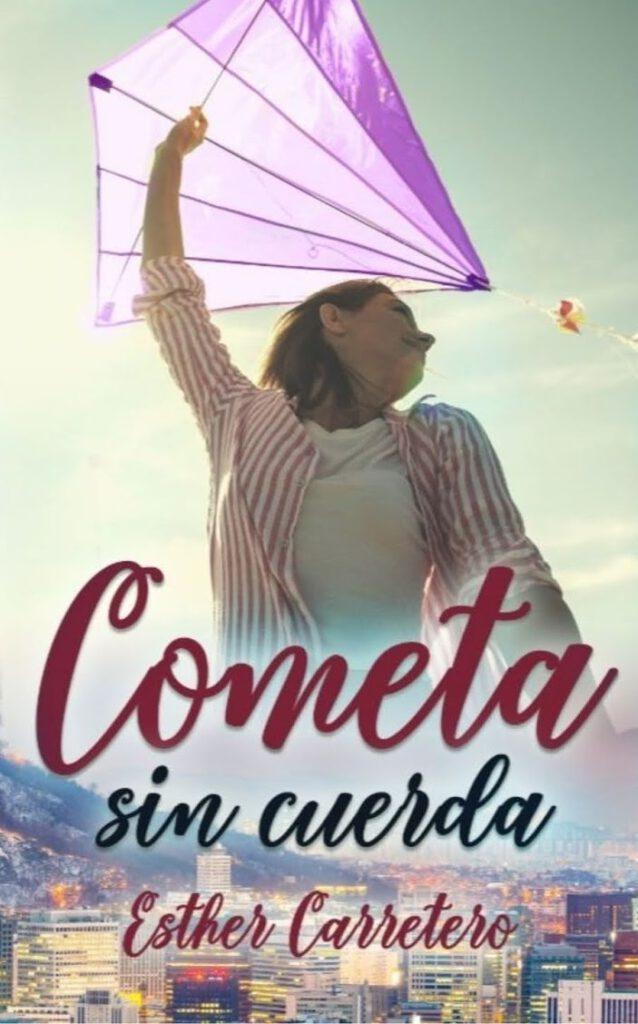 Reseña de Cometa sin cuerda de Esther Carretero