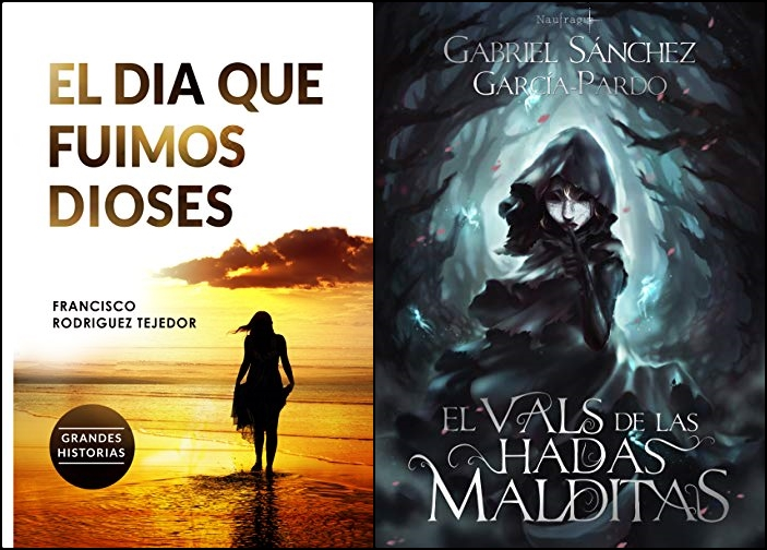 Reseñas: El Día que Fuimos Dioses de Francisco Rodríguez y El vals de las hadas malditas de Gabriel Sánchez