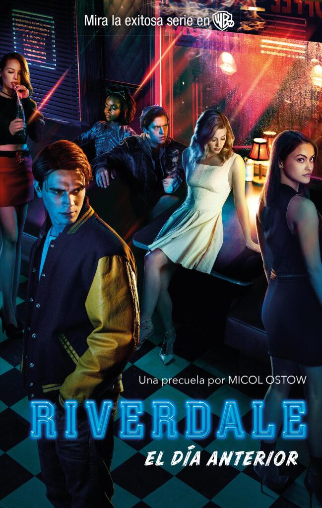 Reseña de Riverdale: El día anterior de Micol Ostow