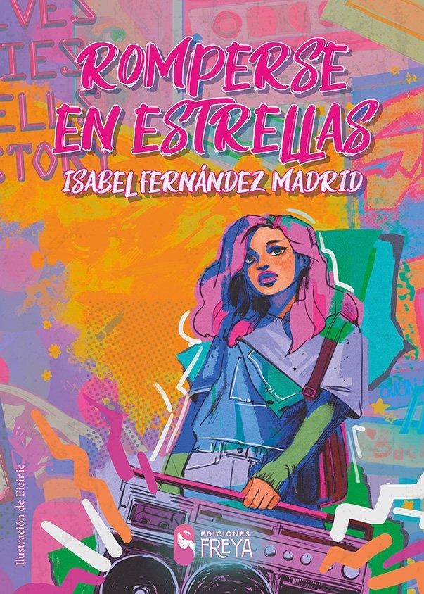 Reseña de Romperse en estrellas de Isabel Fernández Madrid