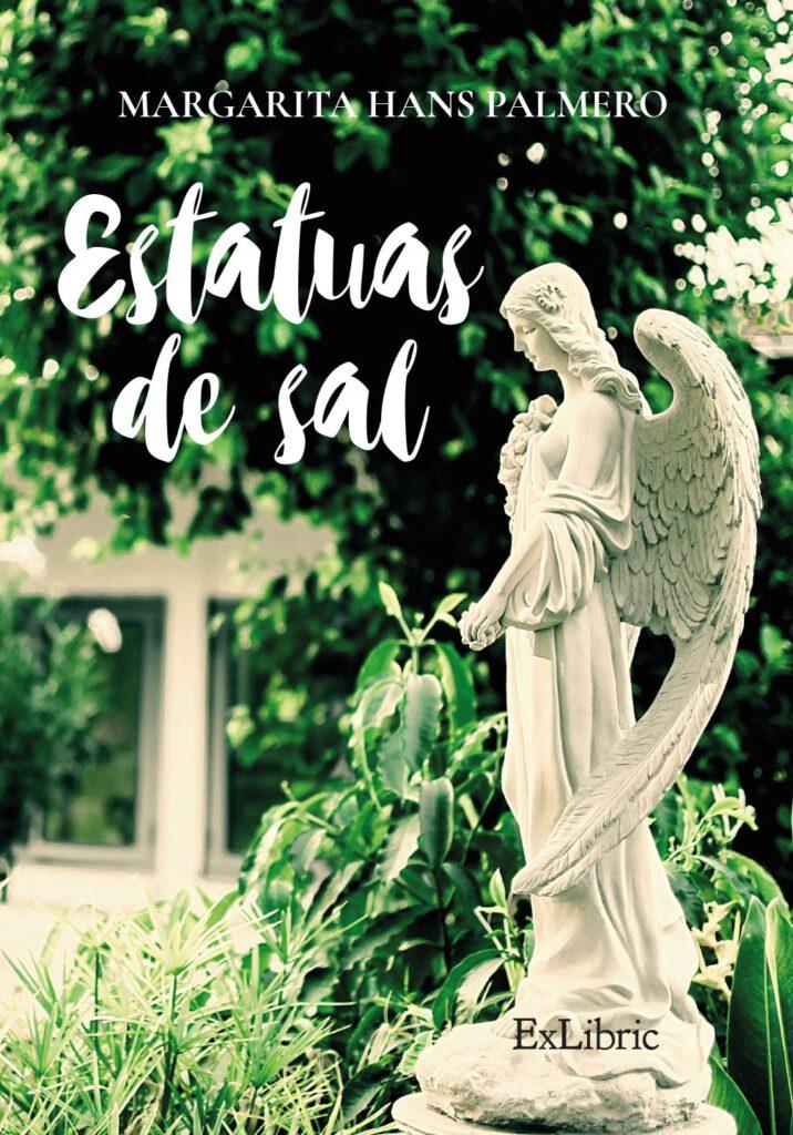 Reseña de Estatuas de Sal de Margarita Hans Palmero