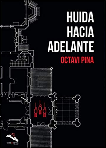 Reseña de Huida hacia adelante de Octavi Pina