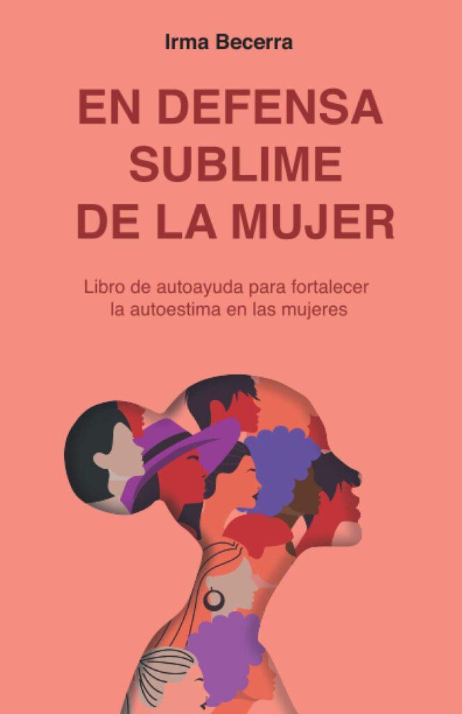 Reseña de En defensa sublime de la mujer de Irma Becerra