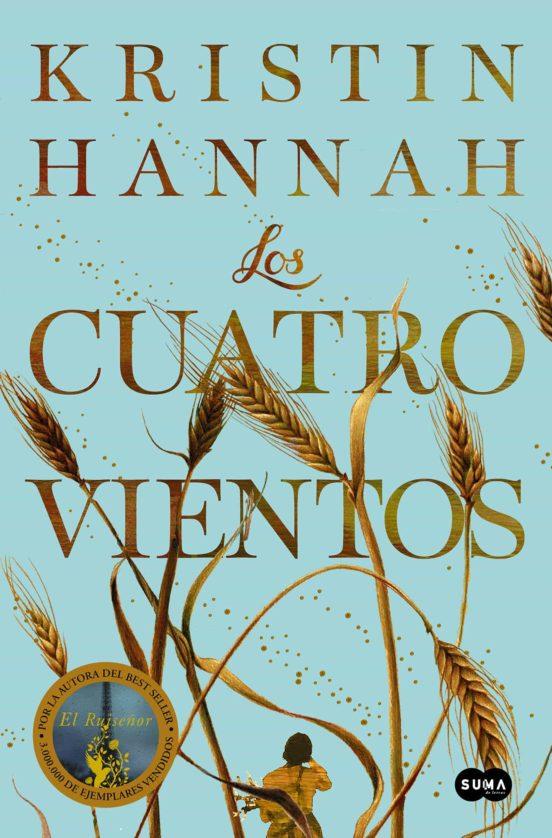 Reseña de Los cuatros vientos por Kristin Hannah