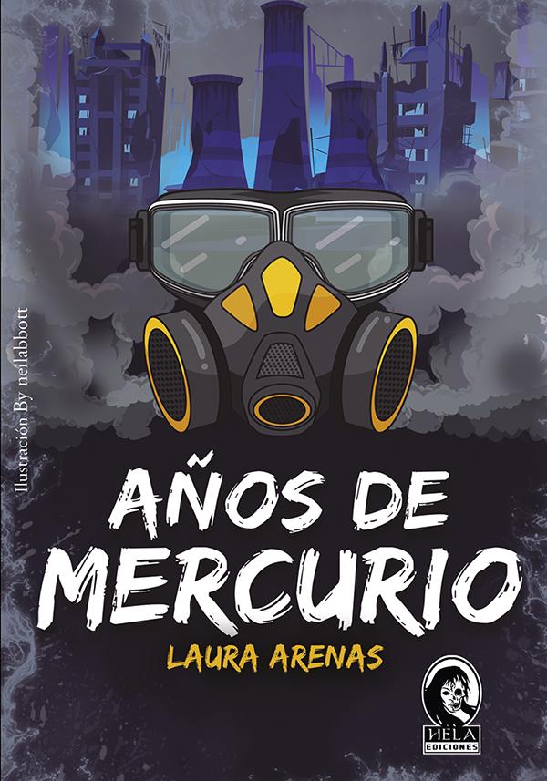 Reseña de Años de mercurio de Laura Arenas