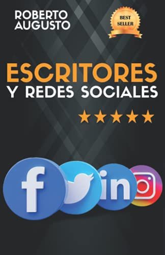 Reseña de Escritores y Redes sociales: Cómo usar las redes sociales para construir tu audiencia y triunfar como escritor, de Roberto Augusto