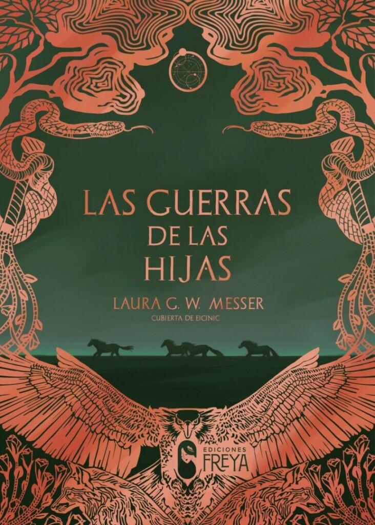 Reseña de Las guerras de las hijas, de Laura G. W. Messer